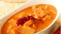 This post has been re-edited, updated and re – published with new photograph . Who doesn't love paneer makhani ? The omnipresent dish in homes and restaurants is a classic from traditional north Indian cuisine whereby soft and velvety cubes of paneer simmered in luxuriant rich and creamy tomato gravy, not too spicy but with a note of sweetness and hint of kasoori methi which lends an exotic touch to the dish, making it irresistible and highly delectable. It […]